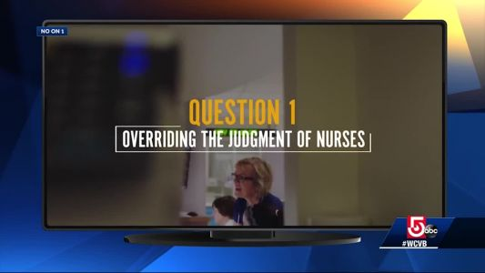 Mass. nurses question campaign ads running about Question 1