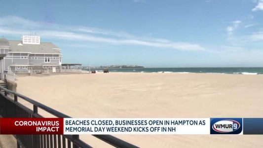 NH beaches closed, businesses open on Memorial Day weekend