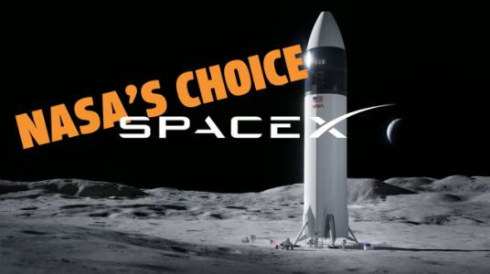 NASA Picks SpaceX Starship As The Next Lunar Lander To Land People On The Moon