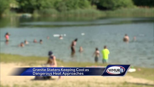 Granite Staters keeping cool as dangerous heat approaches