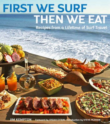 Interview with Jim Kempton author of First We Surf, The We Eat