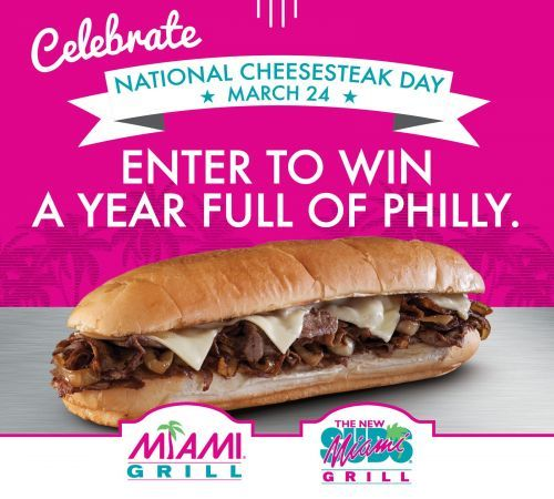For the Second Year in a Row, Miami Grill and Miami Subs Celebrate National Cheesesteak Day with Special Sweepstakes and Offer