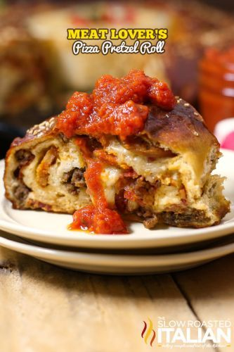 Meat Lover's Pizza Pretzel Roll