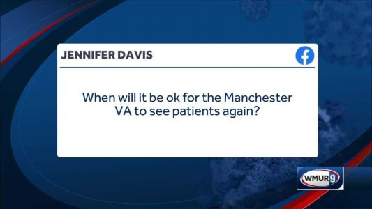 Coronavirus health Q&A: When will it be OK for the Manchester VA to see patients again?