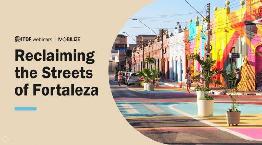 Reclaiming the Streets of Fortaleza