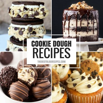 The Best Cookie Dough Recipes