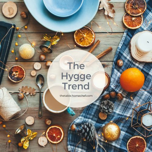 Chew on This: The Hygge Trend