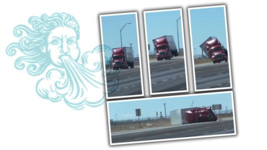 Watch a Semi Truck Get Knocked Over by Wind Because Nature Is Sick of Our Shit