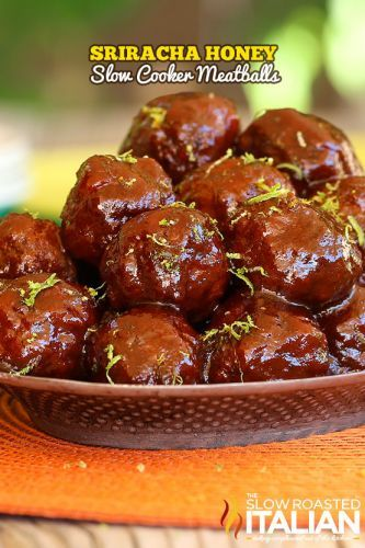 Sriracha Honey Slow Cooker Meatballs