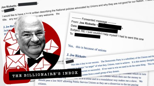 The Billionaire's Inbox: Joe Ricketts on Unions and The Media Biz