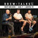 Brew Talks Next Gen 2018: Texas To-Go Sales, State of the Industry and More