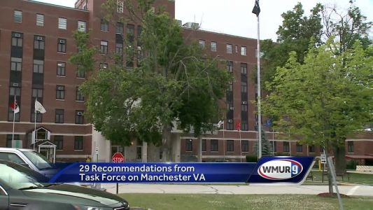 Task force issues 29 recommendations for improving services at Manchester VAMC