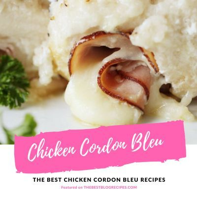 The Best Chicken Cordon Bleu Recipes