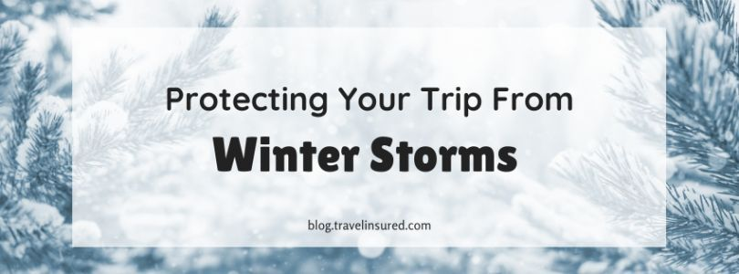 Protecting Your Trip From Winter Storms
