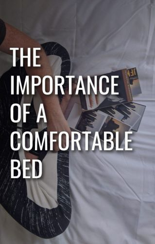 The importance of a comfortable bed
