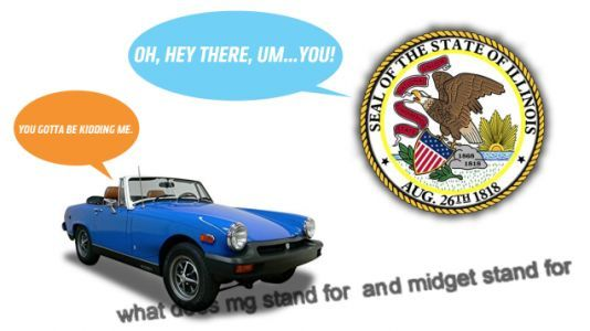 The State of Illinois Doesn't Know What an MG Midget Is