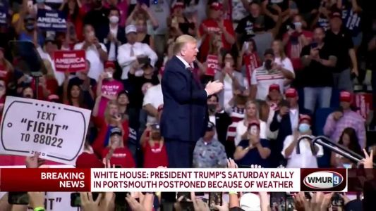 President Trump's rally in New Hampshire postponed because of approaching tropical storm