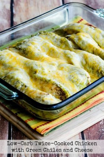 Low-Carb Twice-Cooked Chicken with Green Chiles and Cheese