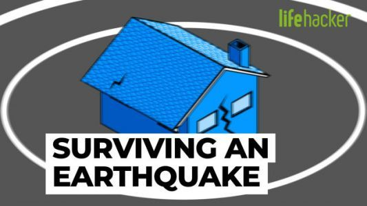 Here's Everything You Need to Know to Survive an Earthquake