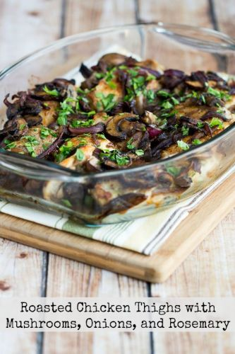 Roasted Chicken Thighs with Mushrooms, Onions, and Rosemary
