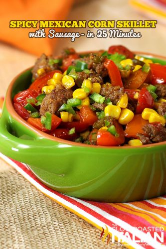 Spicy Mexican Corn Skillet with Sausage