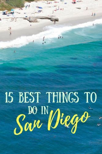 15 Best Things to Do in San Diego, California