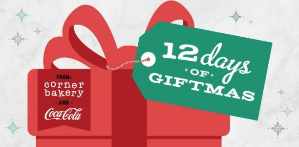 Corner Bakery Partners with Coca-Cola for 12 Days of Giftmas Sweepstakes