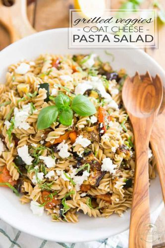 Grilled Vegetables and Goat Cheese Pasta Salad