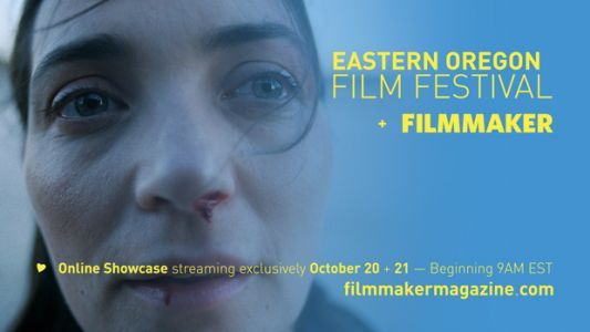 Watch Now for 48 Hours: Short Films from Eastern Oregon Film Festival