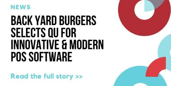 Back Yard Burgers Selects QU for Its Innovative and Modern Enterprise POS Software