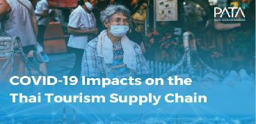 PATA calls for urgent action to address the COVID-19 impacts on the Thai tourism supply chain