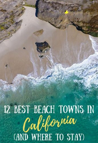 12 Best Small Beach Towns in California