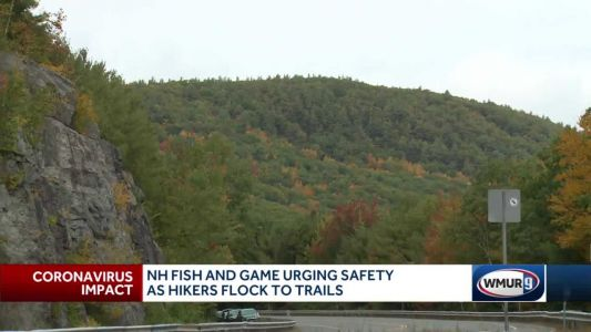 New Hampshire Fish and Game urge safety as hikers flock to trails