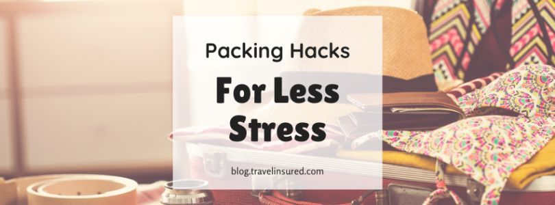 Packing Hacks for Less Stress