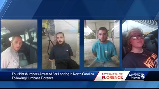 4 Pittsburgh-area residents arrested on suspicion of looting in North Carolina following Hurricane Florence