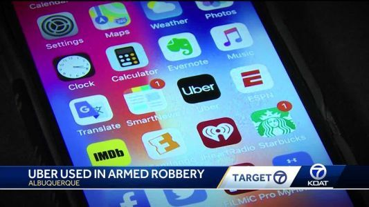 Albuquerque Uber driver unknowingly takes part in armed robbery as getaway driver