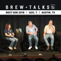 Brew Talks Next Gen 2018: State of Craft in Texas, Increasing Competition and More