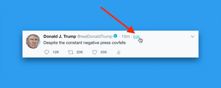 Someone finally made a simple way to edit your tweets, inspired by the President Trump's famous 'covfefe' typo