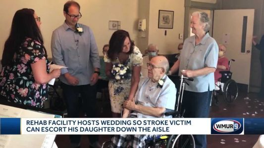 Pandemic, stroke don't keep Newton man from being with daughter at wedding