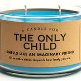 "This Only Child Candle Smells Like ""an Imaginary Friend,"" and LOL, the Truth to This"