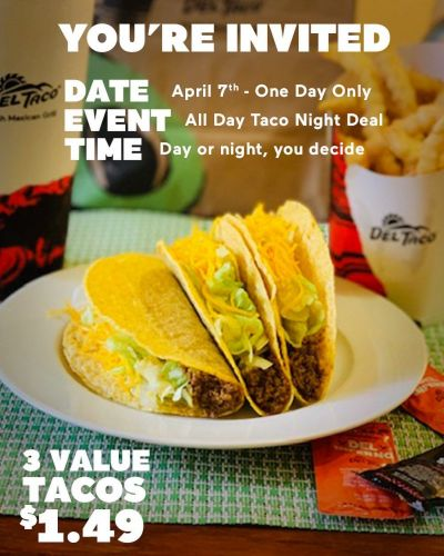 Del Taco Deal All Day Long on Tuesday, April 7th