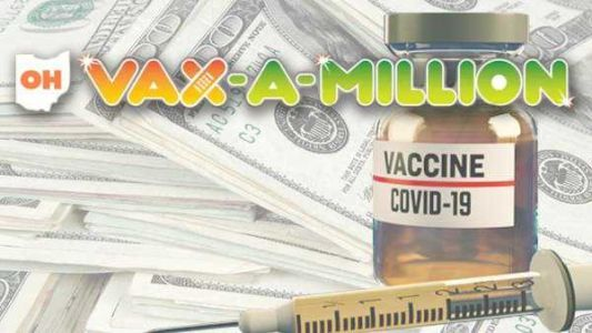 Ohio Vax-a-Million: Fourth of 5 vaccine lottery winners to be selected