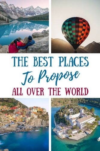 The Most Romantic Places To Propose All Over The World