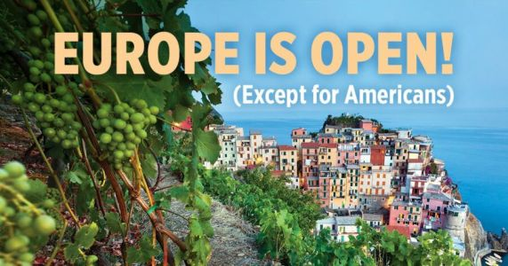 Hooray! Today Europe Re-Opens to Travelers