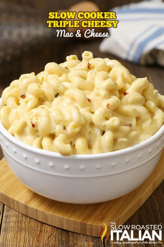 Slow Cooker Triple Cheesy Mac and Cheese
