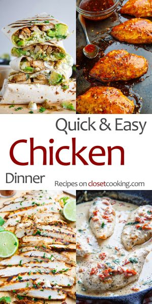 Quick and Easy Chicken Dinners
