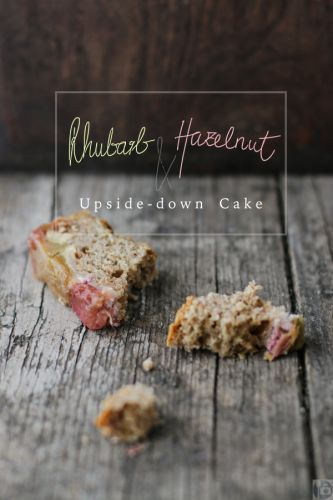 Rhubarb & Hazelnut Upside Down Cake