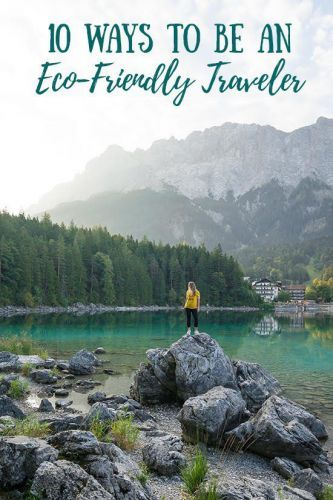 How to Be a More Responsible & Eco-Friendly Traveler