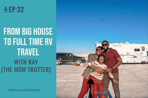 EP 32: From Big House to Full Time RV Travel with Kay