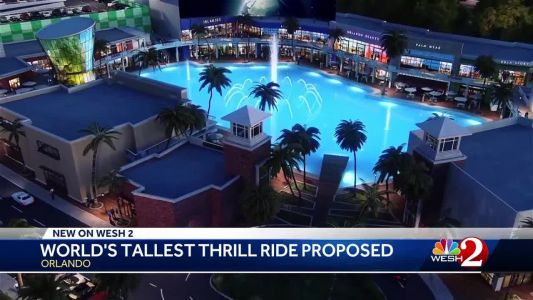 'World's tallest' thrill ride could be coming to Orlando